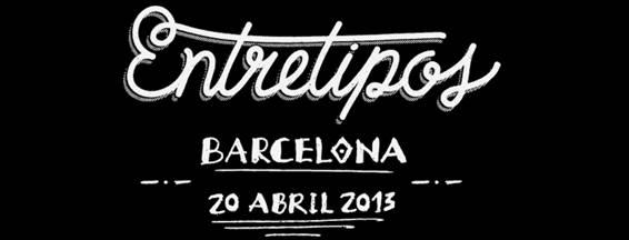 Entretipos 2013, Barcelona