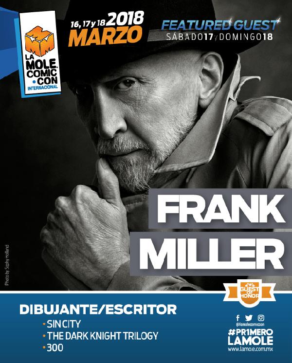 Frank Miller en México, se presentará en La Mole Comic Con 2018